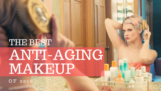 The best anti-aging makeup of 2016 1