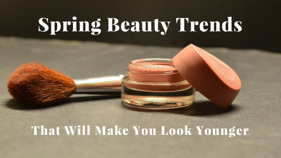 Spring Beauty Trends That Will Make You Look Younger 1