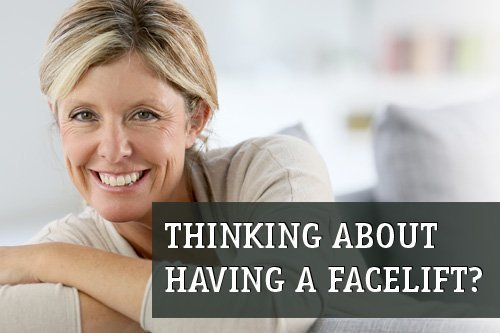 thinking about having a facelift